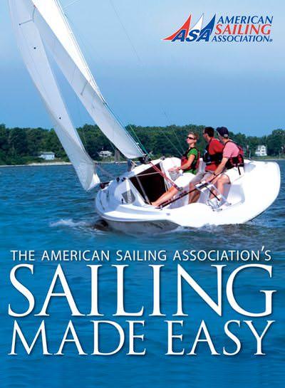 American Sailing Association Sailing Made Easy