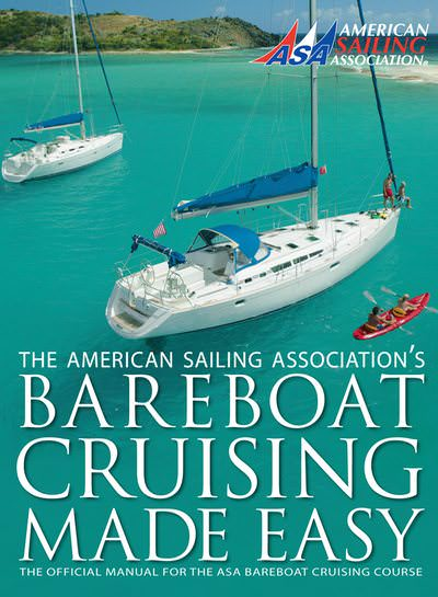 Official manual for the ASA bareboat course