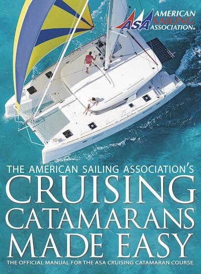 Official manual for the ASA cruising catamaran course